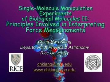 Single-molecule manipulation experiments of biological molecules 2