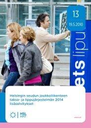ja lippujärjestelmän 2014 lisäselvitykset, 13/2010 - HSL