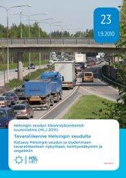 HLJ 2011 Tavaraliikenne Helsingin seudulla. Katsaus ... - HSL