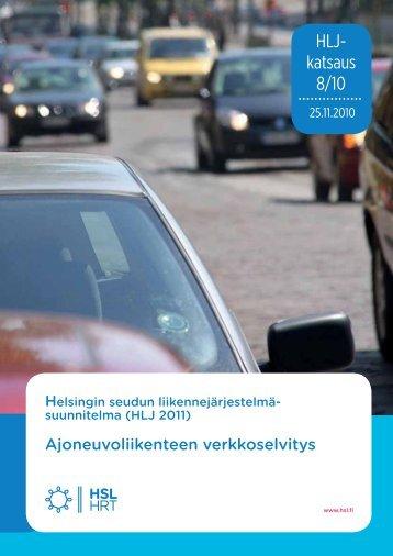 Ajoneuvoliikenteen verkkoselvitys, HLJ 2011 - HSL