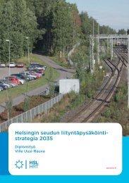 Helsingin seudun liityntäpysäköintistrategia LIIPY - HSL