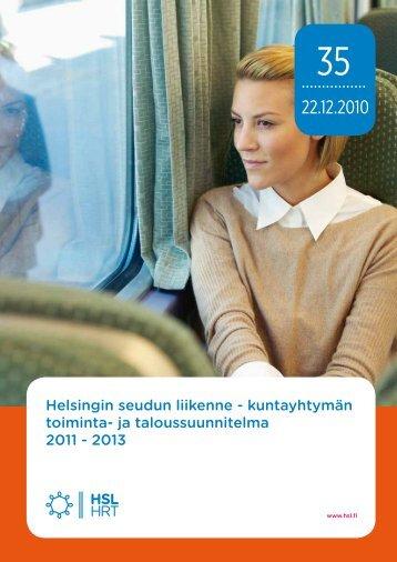 Helsingin seudun liikenne - kuntayhtymän toiminta- ja ... - HSL