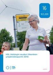 HSL Helsingin seudun liikenteen ympäristöraportti 2010