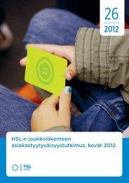 HSL:n joukkoliikenteen asiakastyytyväisyystutkimus, kevät 2012