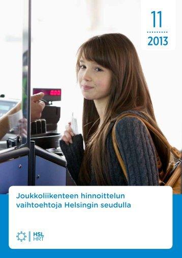 Joukkoliikenteen hinnoittelun vaihtoehtoja Helsingin seudulla - HSL
