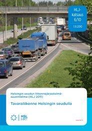 Tavaraliikenne Helsingin seudulla, HLJ 2011 - HSL