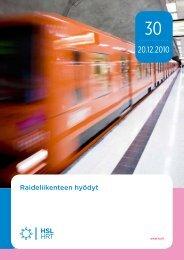 Raideliikenteen hyödyt, 30/2010 - HSL