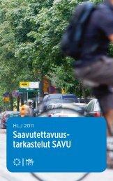 Saavutettavuustarkastelut SAVU - HSL