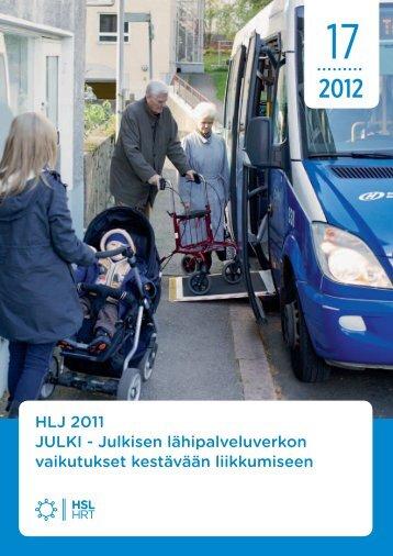 Julkisen lähipalveluverkon vaikutukset kestävään liikkumiseen - HSL