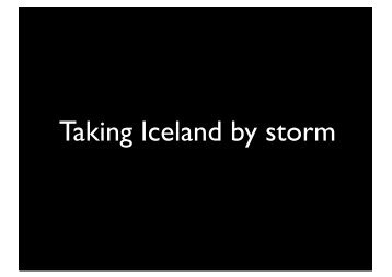 Taking Iceland by storm - Erlang Factory