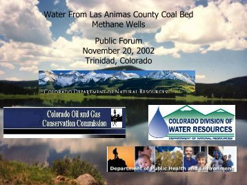 Water From Las Animas County Coal Bed - Colorado Division of ...