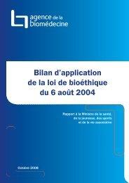 Bilan d'application de la loi de bioéthique du 6 août 2004 - Genopole