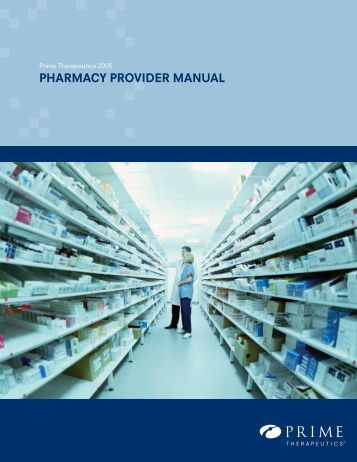 pharmacy provider manual - Prime Therapeutics
