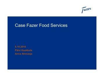 Case Fazer Food Services