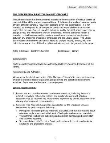 librarian job description School librarian job description  the typical path towards a public school librarian career is as follows: earn a bachelor's degree in library science or a.