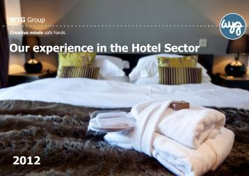 Our experience in the Hotel Sector 2012 - WYG