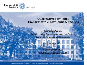 Transkription: Methodik & Technik - Wirtschafts - Universität Rostock