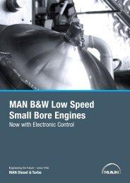 MAN B&W Low Speed Small Bore Engines - MAN Diesel & Turbo
