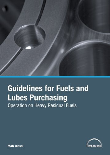 Guidelines for Fuels and Lubes Purchasing - MAN Diesel & Turbo