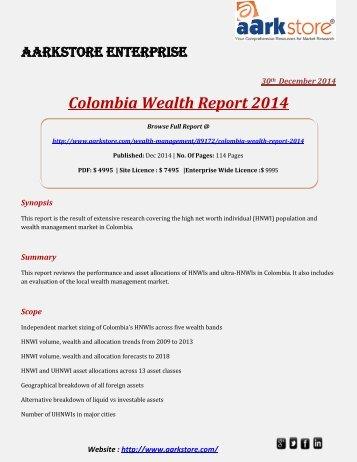 Aarkstore - Colombia Wealth Report 2014