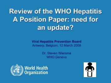 Review of the WHO Hepatitis A Position Paper: need for an update?
