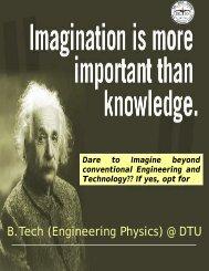 B.Tech (Engineering Physics) @ DTU - Delhi College of Engineering