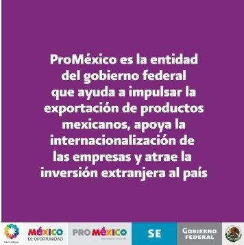 ProMéxico es la entidad del gobierno federal que ayuda a impulsar ...