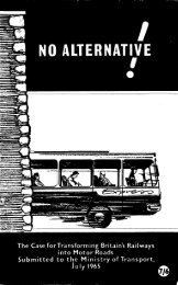 No Alternative The Case for Transforming the British Railways into Motor Roads The League 1976
