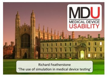 Richard Featherstone 'The use of simulaTon in medical device ... - chfg