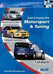 Delivery Program 2010 • October 2009 - HJS-Motorsport