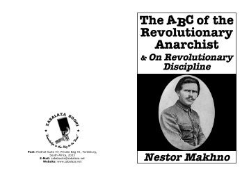 The ABC of the Revolutionary Anarchist and On ... - Zabalaza Books