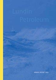 Annual Report 2005 (6 MB) - Lundin Petroleum