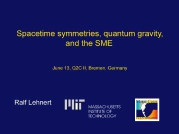 Spacetime symmetries, quantum gravity, and the SME - ZARM