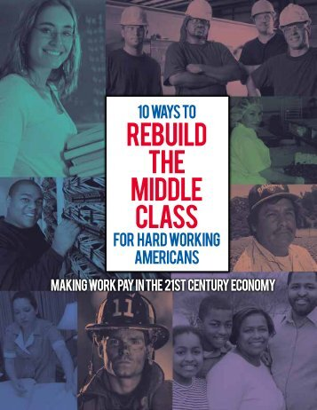 10 Ways to Rebuild the Middle Class for Hard Working Americans