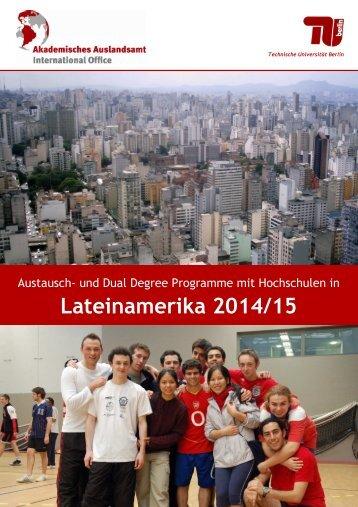 IV - Lateinamerika 2014_20130226 - Akademisches Auslandsamt ...
