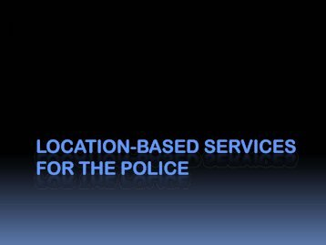 Location-based services for the police