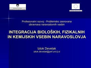 Integracija bioloških, fizikalnih in kemijskih vsebin naravoslovja