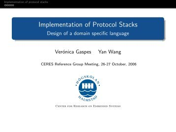 Implementation of Protocol Stacks - Design of a domain specific ...