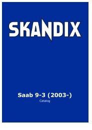 SKANDIX Catalog: Saab 9-3 (2003-)