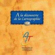 A la découverte de la cartographie - Administration du cadastre et ...