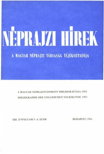 A magyar néprajztudomány bibliográfiája 1983 ... - Néprajzi Múzeum