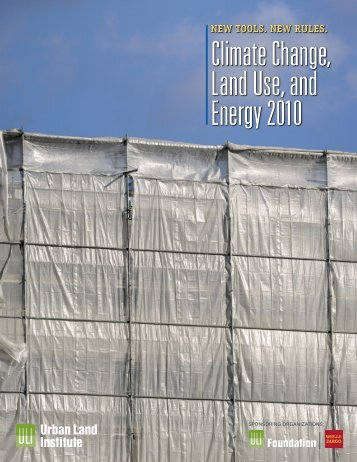 Climate Change, Land Use, and Energy 2010 - Sustainable Real ...