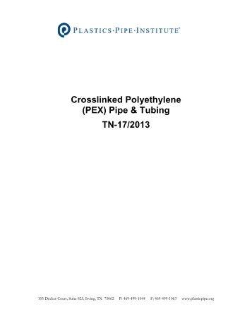 Crosslinked Polyethylene (PEX) - Plastics Pipe Institute