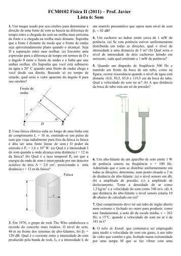 FCM0102 Física II (2011) – Prof. Javier Lista 6: Som - USP