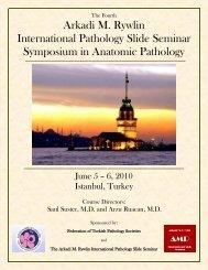 Arkadi M. Rywlin International Pathology Slide Seminar Symposium ...