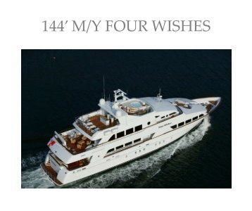 144' M/Y FOUR WISHES - Paradise Yacht Charters