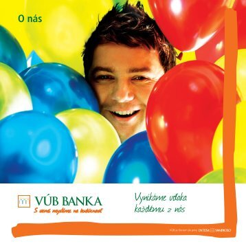 O nas final (PDF, 1,6 MB) - VÚB banka