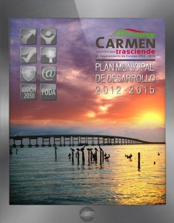 Plan Municipal de Desarrollo 2012 - H. Ayuntamiento de Carmen