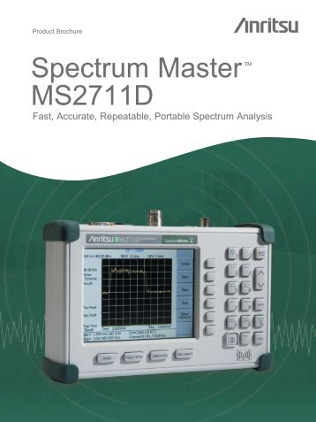 Spectrum Master MS2711D Product Brochure - Anritsu MS2711D ...