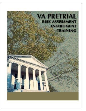Virginia Pretrial Risk Assessment Instrument Training Manual